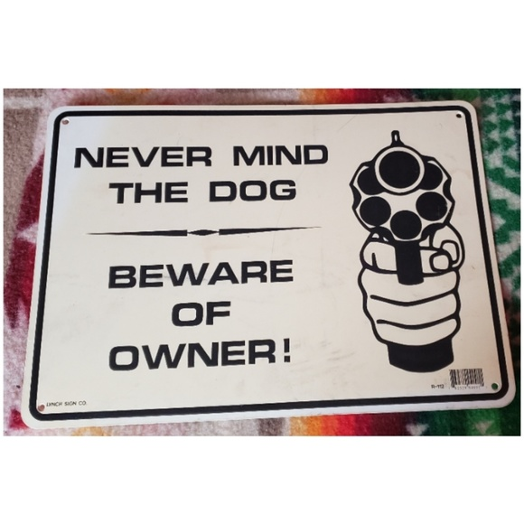 Other - Beware of Owner Sign